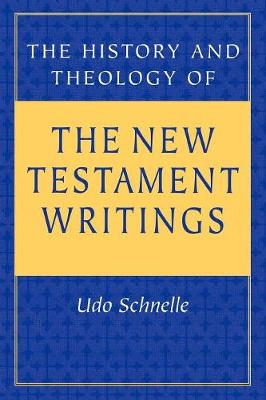 History and Theology of the New Testament Writings (Paperback)