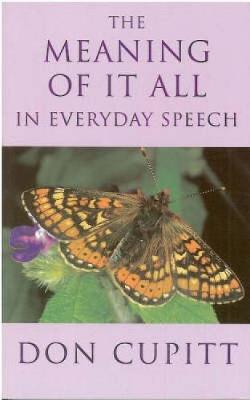 Meaning of it All in Everyday Speech (Paperback)