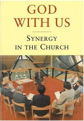 God with Us: Synergy in the Church (Paperback)