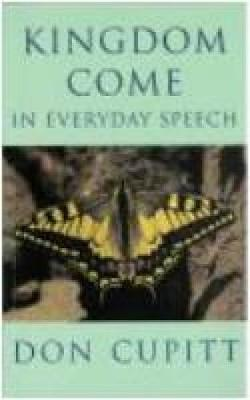 Kingdom Come in Everyday Speech (Paperback)