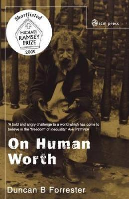 On Human Worth: A Christian Vindication of Equality (Paperback)