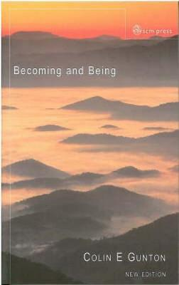 Becoming and Being: The Doctrine of God in Charles Hartshorne and Karl Barth (Paperback)