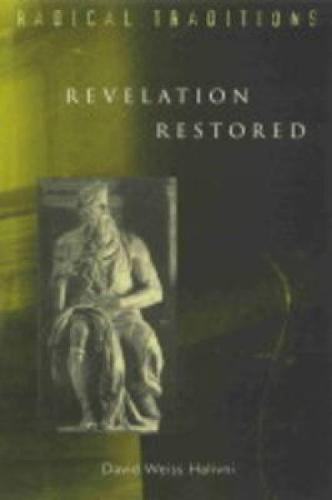 Revelation Restored: Divine Writ and Critical Responses - Radical Traditions (Paperback)