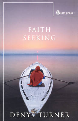 Faith Seeking (Paperback)