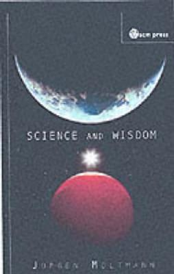 Science and Wisdom (Paperback)