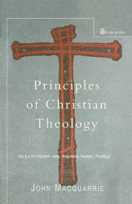 Principles of Christian Theology: Revised Edition (Paperback)