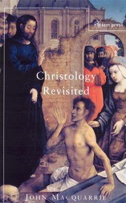Christology Revisited (Paperback)