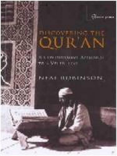 Discovering the Qur'an: A Contemporary Approach to a Veiled Text - 2nd edition (Paperback)