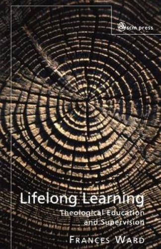 Lifelong Learning: Theological Education and Supervision (Paperback)