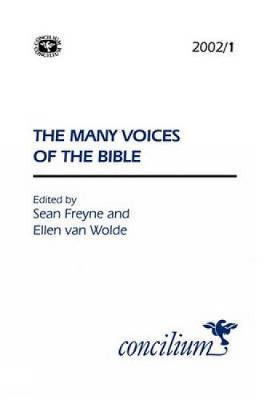 Concilium 2002/1 The Many Voices of the Bible - Concilium 2010/5 (Paperback)