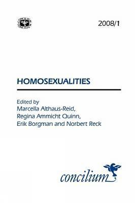 Concilium 2008/1 Homosexualities - Concilium (Paperback)