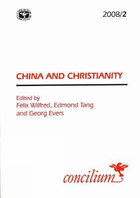 Concilium 2008/2 China and Christianity - Concilium (Paperback)