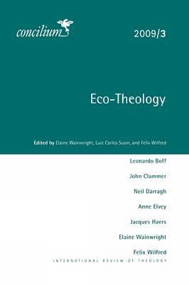 Concilium 2009/3 Eco-theology - Concilium (Paperback)