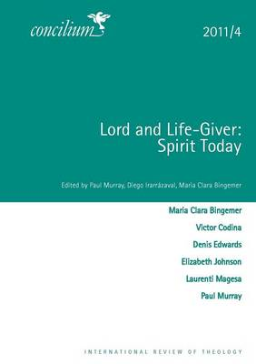 Lord and Life-Giver: Concilium 2011/4 (Book)