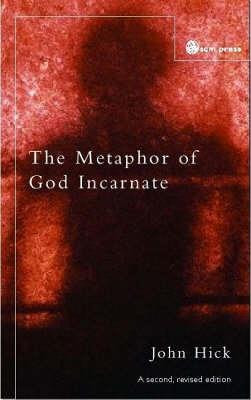 The Metaphor of God Incarnate (Paperback)