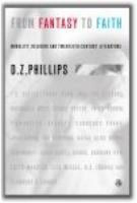 From Fantasy to Faith: Morality, Religion and Twentieth Century Literature (Paperback)