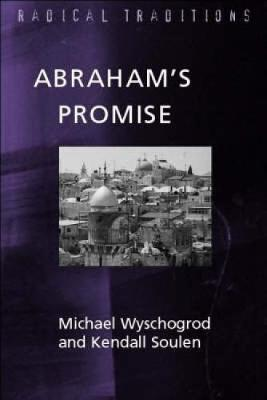 Abraham's Promise: Judaism and Jewish-Christian Relations - Radical Traditions (Paperback)
