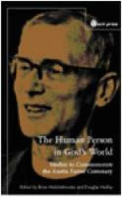 The Human Person in God's World: Studies to Commemorate the Austin Farrer Centenary (Hardback)