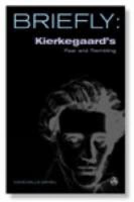 Kierkegaard's Fear and Trembling - SCM Briefly (Paperback)