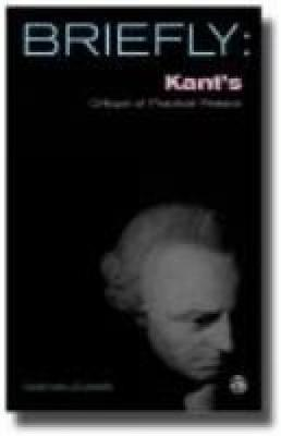 Kant's Critique of Practical Reason - SCM Briefly (Paperback)