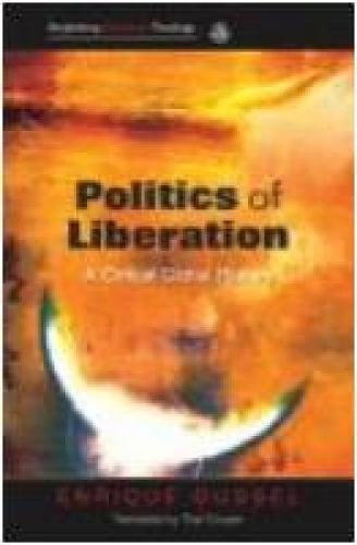 Politics of Liberation: A Critical Global History (Paperback)