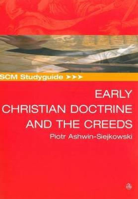 SCM Studyguide Early Christian Doctrine and the Creeds (Paperback)