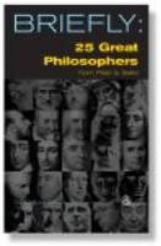 25 Great Philosophers From Plato to Sartre - SCM Briefly (Paperback)