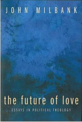 The Future of Love (Paperback)