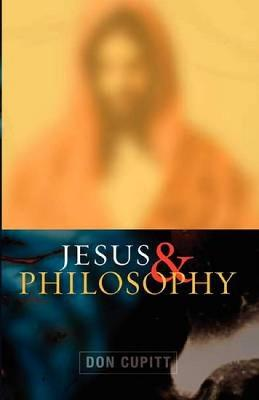Jesus and Philosophy (Paperback)