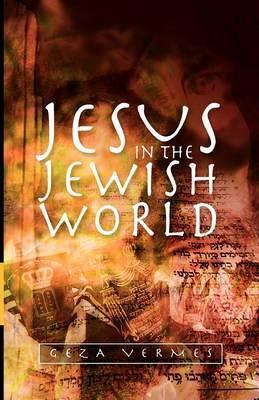 Jesus in the Jewish World (Paperback)