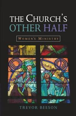 The Church's Other Half: Women's Ministry (Hardback)