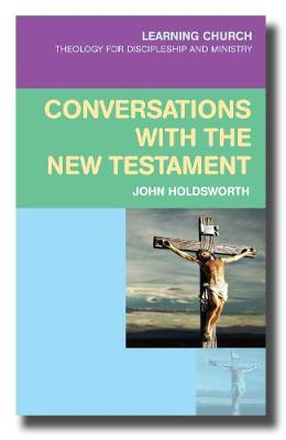 Conversations with the New Testament - Learning Church (Paperback)