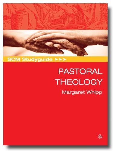SCM Studyguide Pastoral Theology (Paperback)