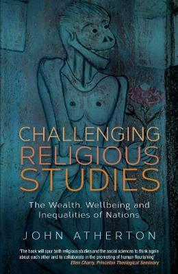 Challenging Religious Studies: The Wealth, Wellbeing and Inequalities of Nations (Paperback)