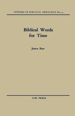 Biblical Words for Time (Paperback)