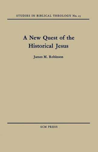 A New Quest of the Historical Jesus (Paperback)