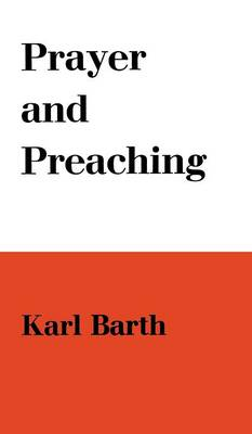 Prayer and Preaching (Paperback)