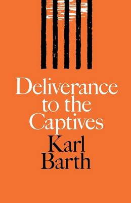Deliverance to the Captives (Paperback)