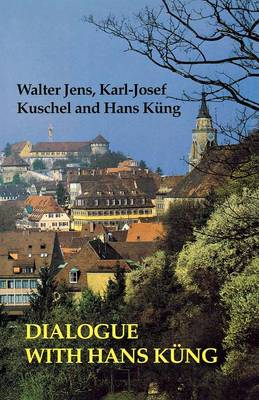 Dialogue with Hans Kung (Paperback)