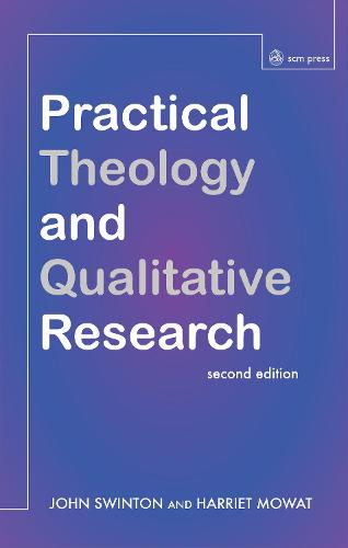 Practical Theology and Qualitative Research - second edition (Paperback)