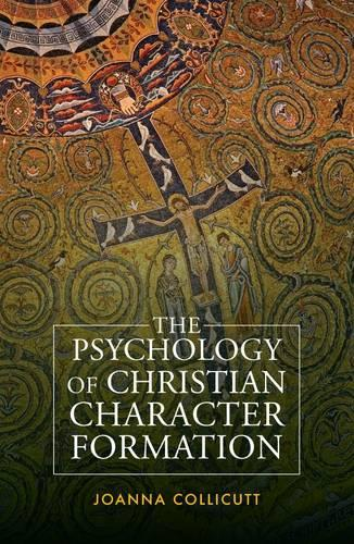 The Psychology of Christian Character Formation (Paperback)