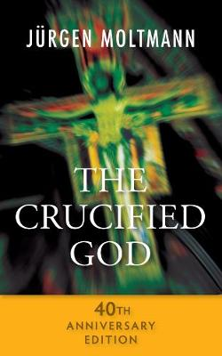 The Crucified God - 40th Anniversary Edition (Book)