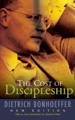 The Cost of Discipleship: New Edition (Paperback)