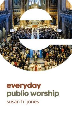 Everyday Public Worship (Paperback)