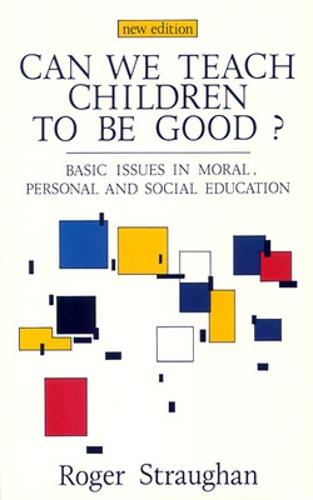 CAN WE TEACH CHILDREN TO BE GOOD? (Paperback)