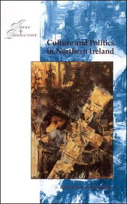 Culture and Politics in Northern Ireland (Paperback)