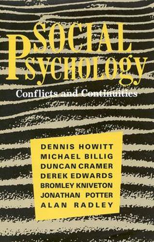 Social Psychology: Conflicts and Continuities (Paperback)