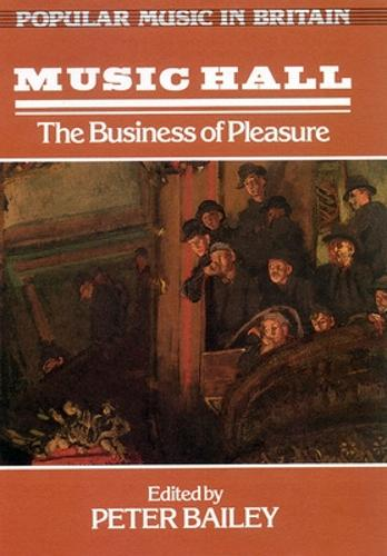 Music Hall: the Business of Pleasure (Paperback)
