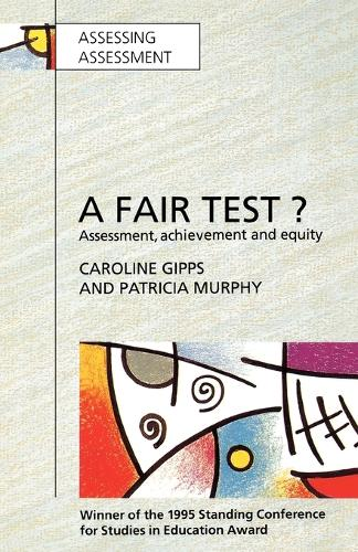 Fair Test? Assessment, Achievement and Equity (Paperback)