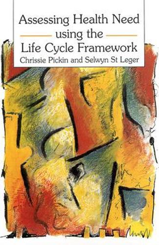 Assessing Health Need Using the Life Cycle Framework (Paperback)